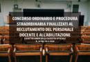 CONCORSO ORDINARIO E PROCEDURA STRAORDINARIA FINALIZZATI AL RECLUTAMENTO DEL PERSONALE DOCENTE E ALL'ABILITAZIONE