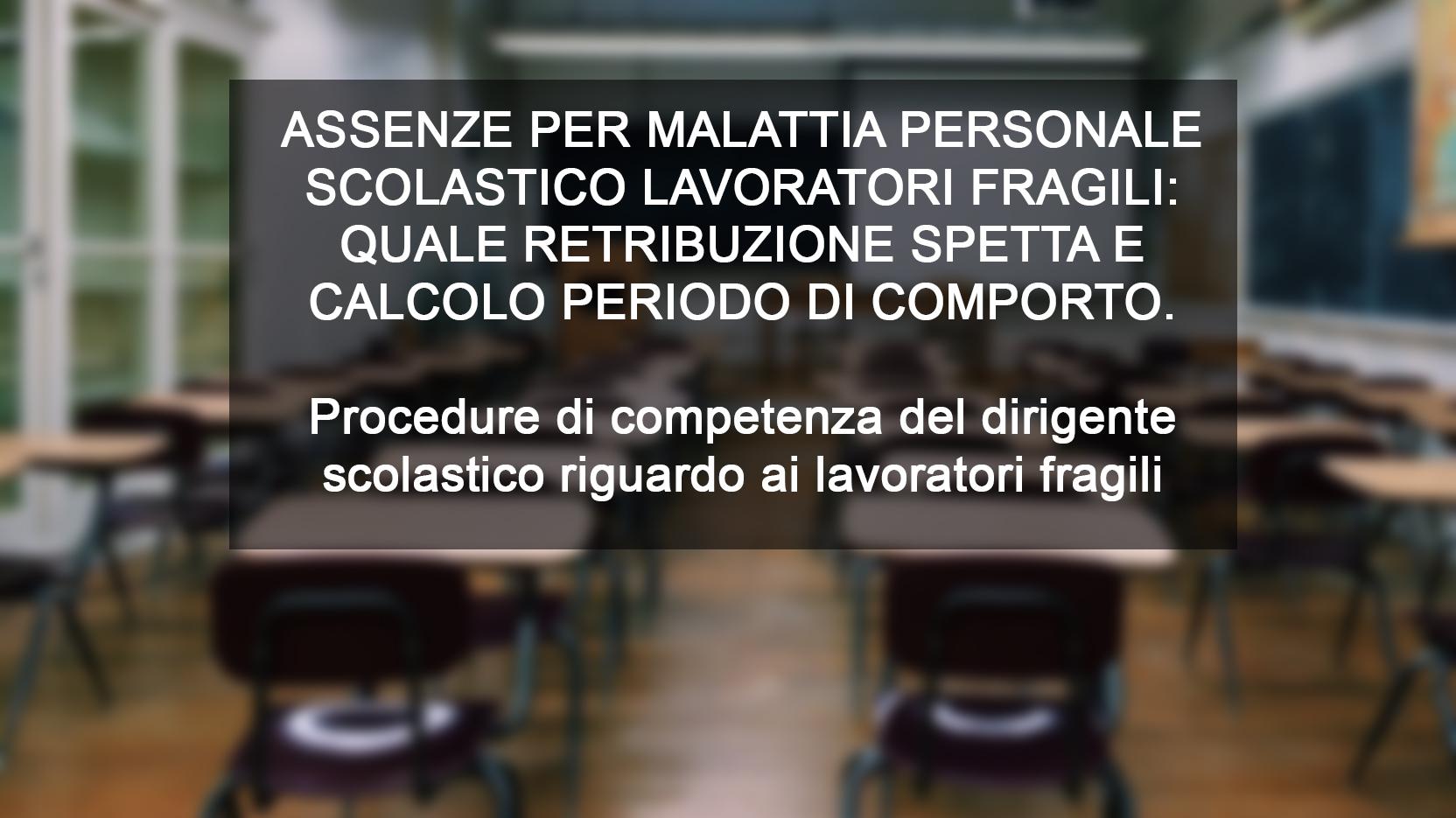 Assenze Per Malattia Personale Scolastico Lavoratori Fragili Quale Retribuzione Spetta E Calcolo Periodo Di Comporto Aclis